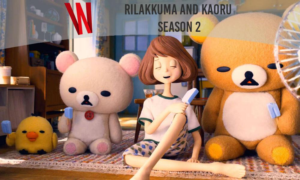 Rilakkuma and Kaoru Season 2 release date – Netflix