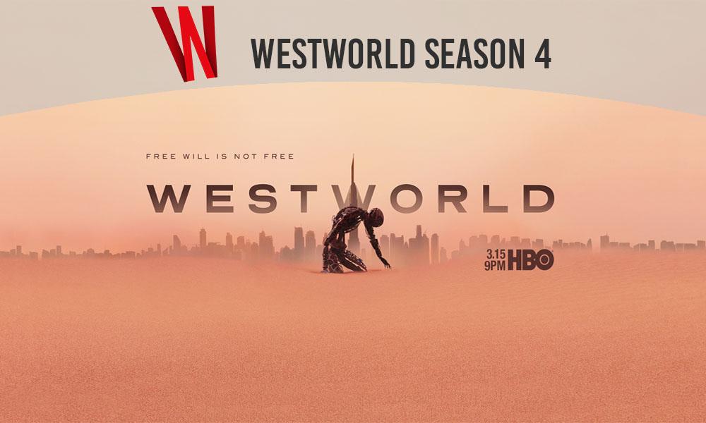 Westworld Season 4 Release date