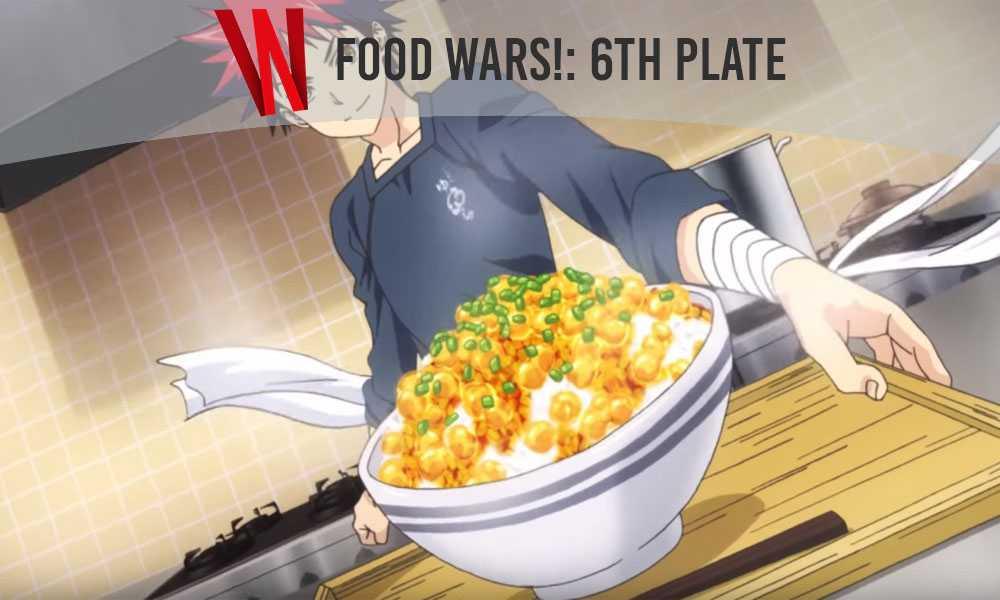 food wars sixth plate