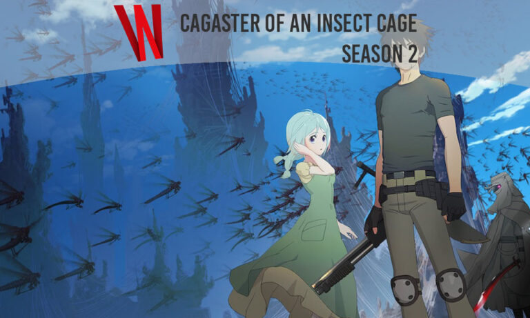 Cagaster of an Insect Cage season 2