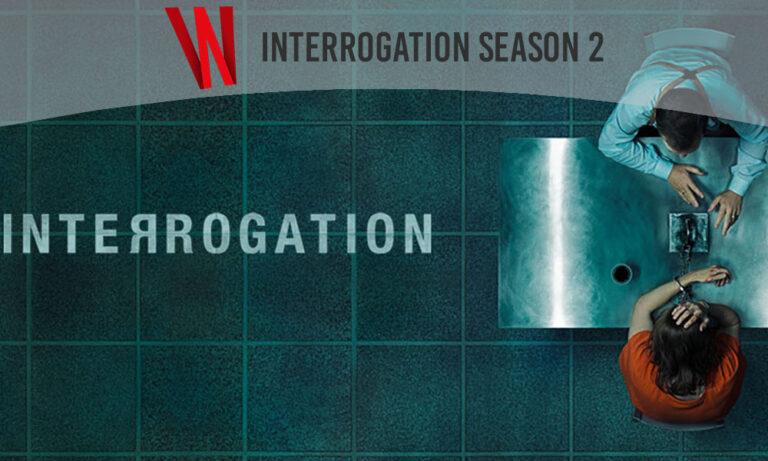 interrogation season 2 release date