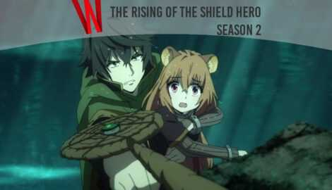 The Rising of The Shield Hero season 2 release date