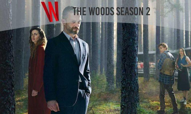 the woods season 2 release date