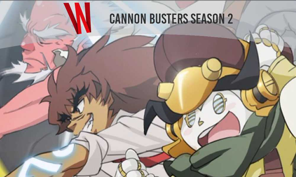 cannon busters season 2