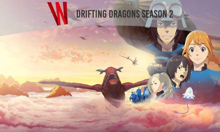 drifting dragons season 2 release date