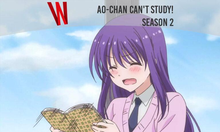 Ao-chan Can't Study! Season 2