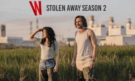 stolen away season 2