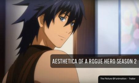 Aesthetica of a Rogue Hero season 2