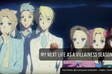 My Next Life as a Villainess third season