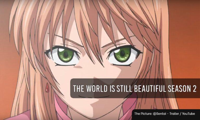 The World is Still Beautiful Season 2